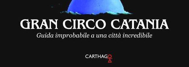 """La povera meravigliosa gente<br> di """"Gran Circo Catania"""""""