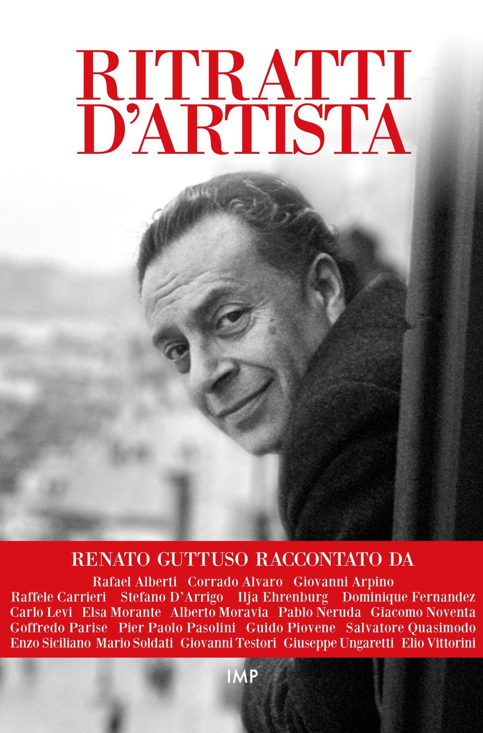 Renato Guttuso visto dai grandi autori del Novecento