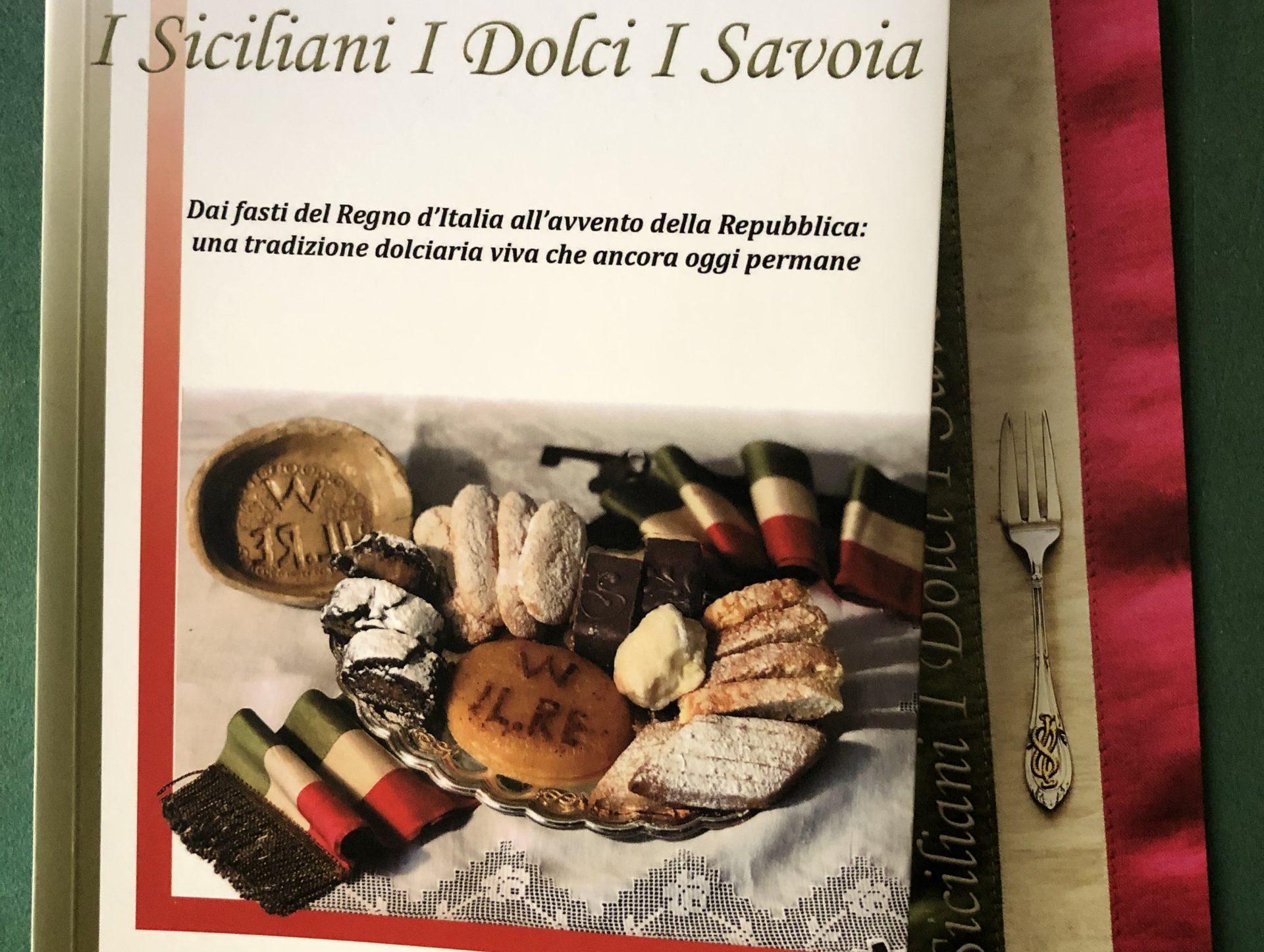 Non solo savoiardi, Franco Di Guardo e i dolci siciliani dedicati ai Savoia