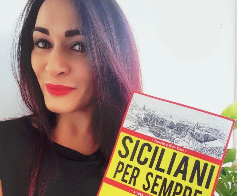 """Giusy Sciacca: «In """"Siciliani per sempre"""" ho voluto con me le penne più sincere dell'Isola»"""